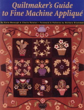 QUILTMAKER'S GUIDE TO FINE MACHINE APPLIQUE.JPG (20468 bytes)